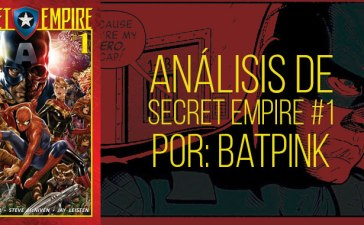 Análisis Secret Empire 1
