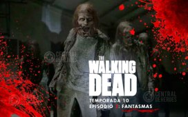 the walking dead 10x3 , fantasmas