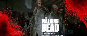 the walking dead 10x3 , fantasmas