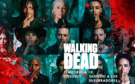 the walking dead 10x4 silencio a los susurradores