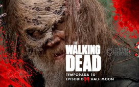 "The walking dead TWD Temporada 10x14 ""Half moon"""