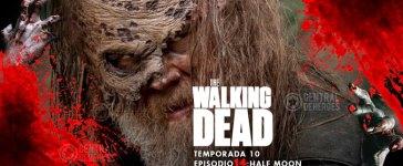 """The walking dead TWD Temporada 10x14 """"Half moon"""""""