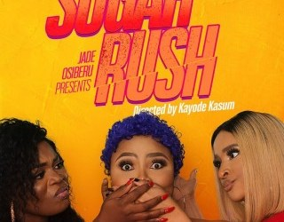 Sugar Rush is back - Movies and TV Blog in Nigeria