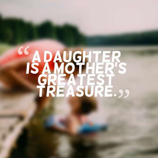 45 Inspirational Mother Daughter Quotes With Images