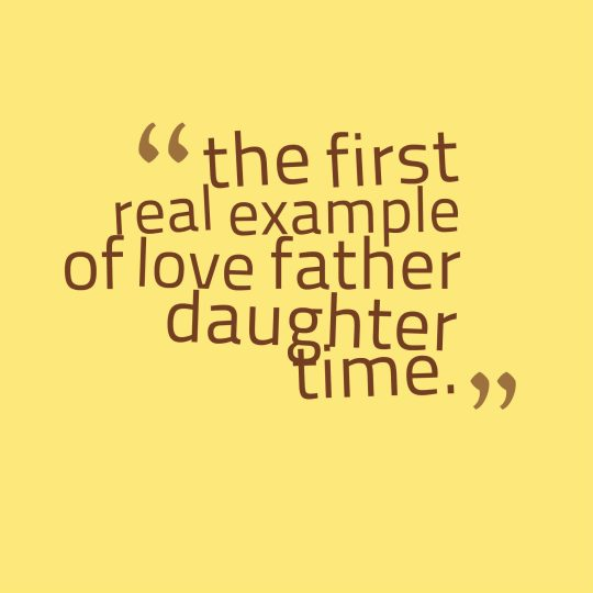 the first real example of love father daughter time