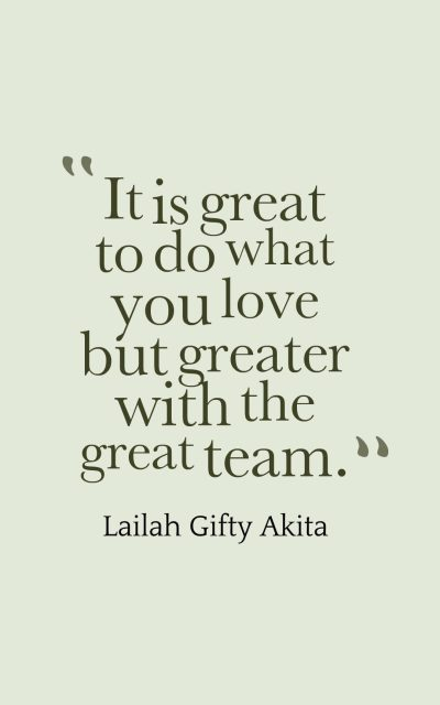 It is great to do what you love but greater with the great team.