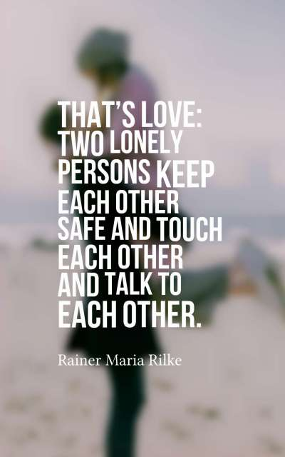 That's love Two lonely persons keep each other safe and touch each other and talk to each other.