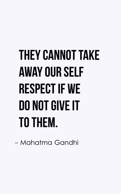 Self Respect Quotes 50 Respect Yourself Quotes With Images