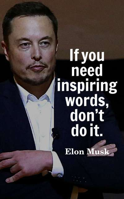 If you need inspiring words, don't do it.