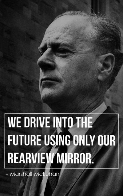 Marshall McLuhan Quotes