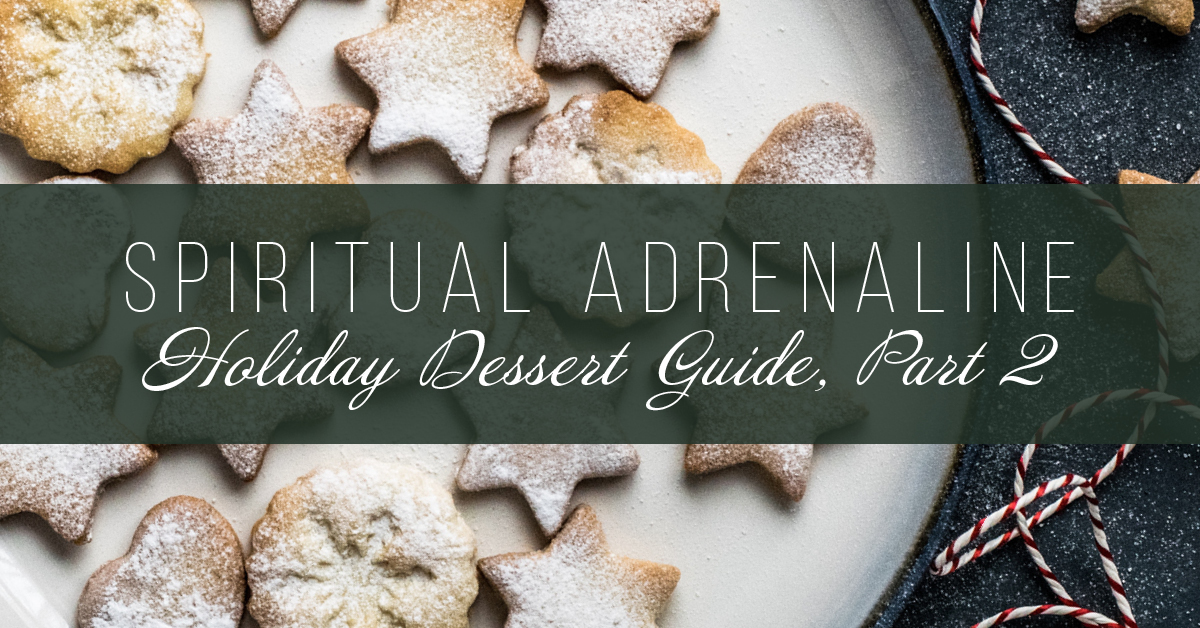 Healthy Holiday Dessert Guide, Part 2