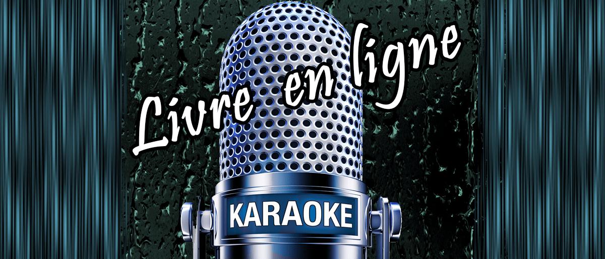 Permalink to: Livre Karaoke en Ligne!