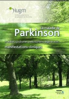 La maladie de Parkinson et autres syndromes parkinsoniens dégénératifs : manifestations cliniques (DVD)
