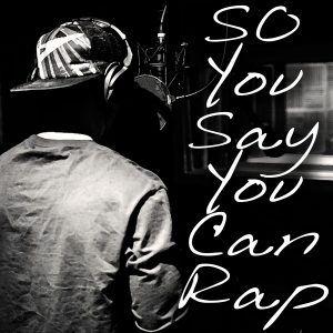 So You Say You Can Rap 2