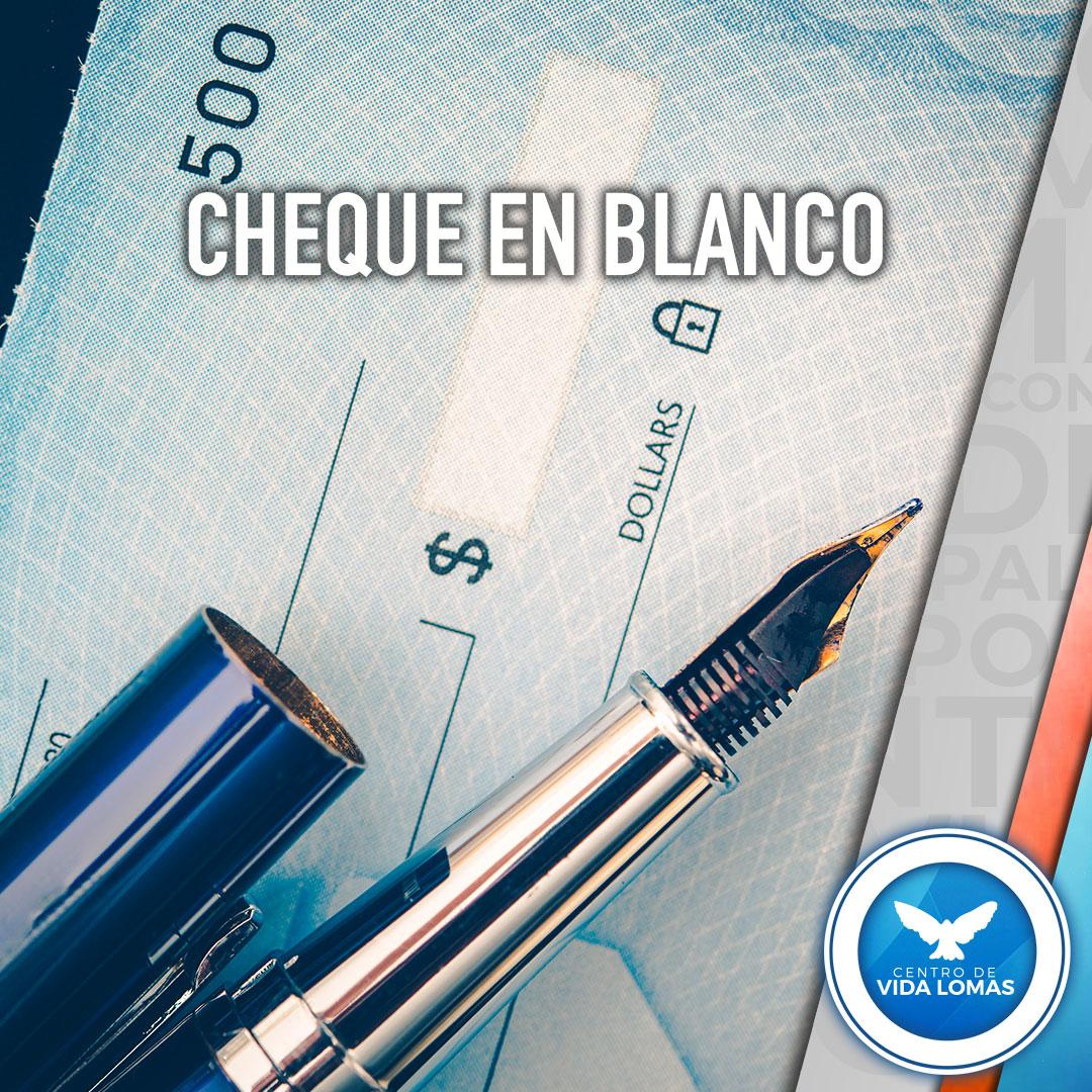CHEQUE EN BLANCO