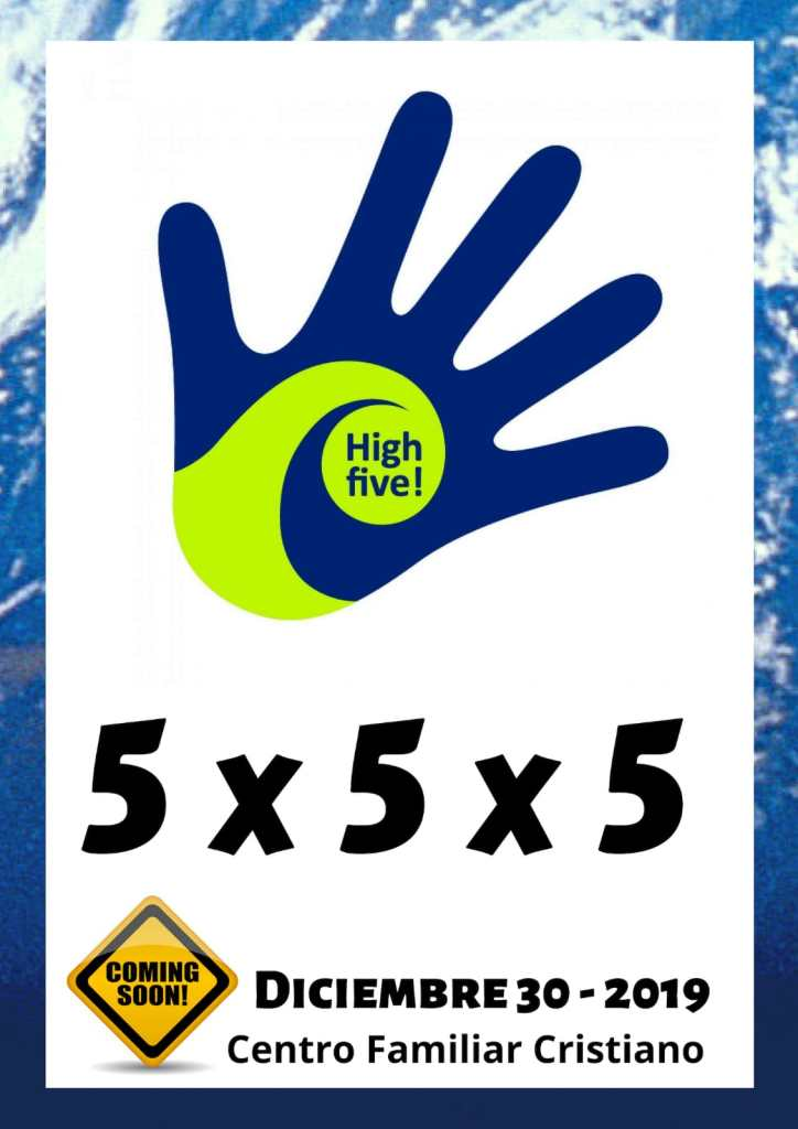 High Five (5x5x5). Centro Familiar Cristiano
