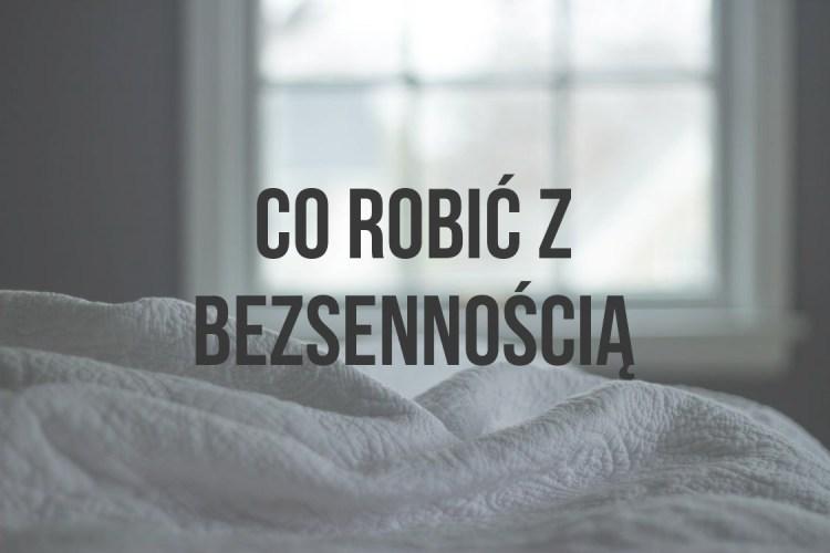 Bezsenność | Emila Andrasiak | psycholog | Otwock