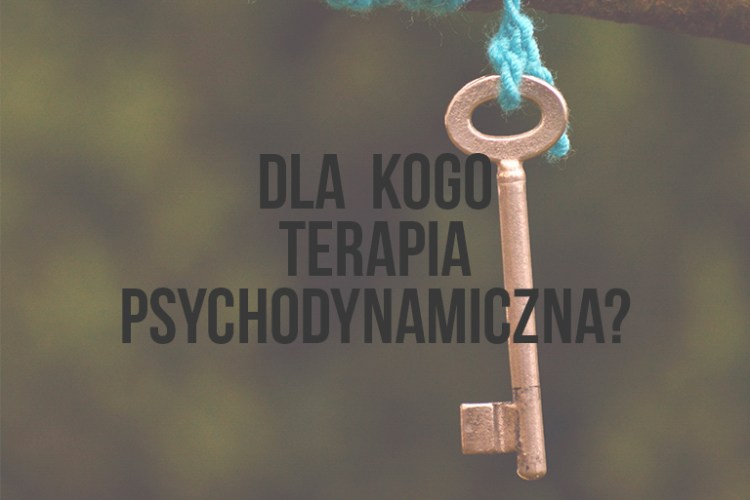 Podejście psychodynamiczne w psychoterapii | Emila Andrasiak | Psycholog | Otwock