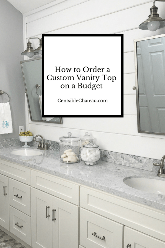 How to Order a Custom Vanity Top CentsibleChateau.com