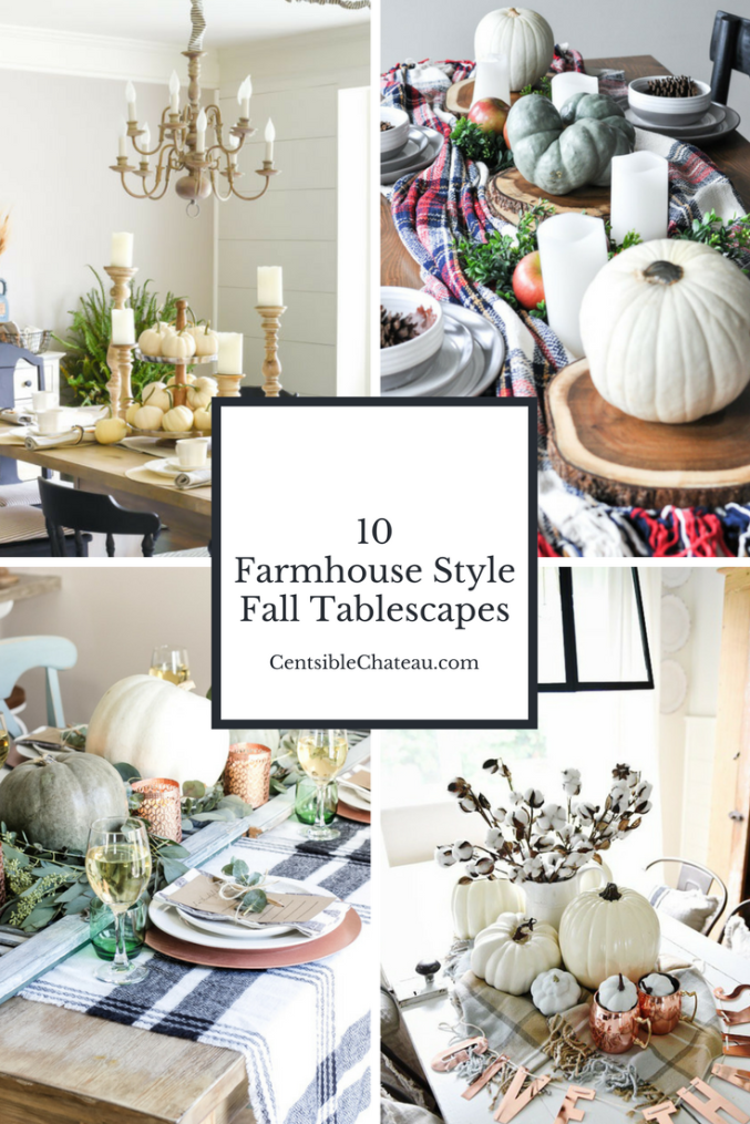 These ten fall tablescapes will inspire you to create a beautiful dining room table for all of your fall entertaining! Check out the pumpkins, plaid, fall centerpieces and more. #fall #falltable #falltablescapes #pumpkins CentsibleChateau.com