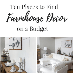 Ten Places to Find Farmhouse Decor on a Budget