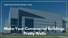 Make Your Commercial Buildings Pretty Walls