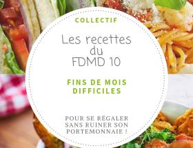 #FDMD ~ les recettes du Défi #10. Des recettes dont le prix maximum est fixé à 1.50 € la part, pour faire face aux fins de mois difficiles. #VivreMieux