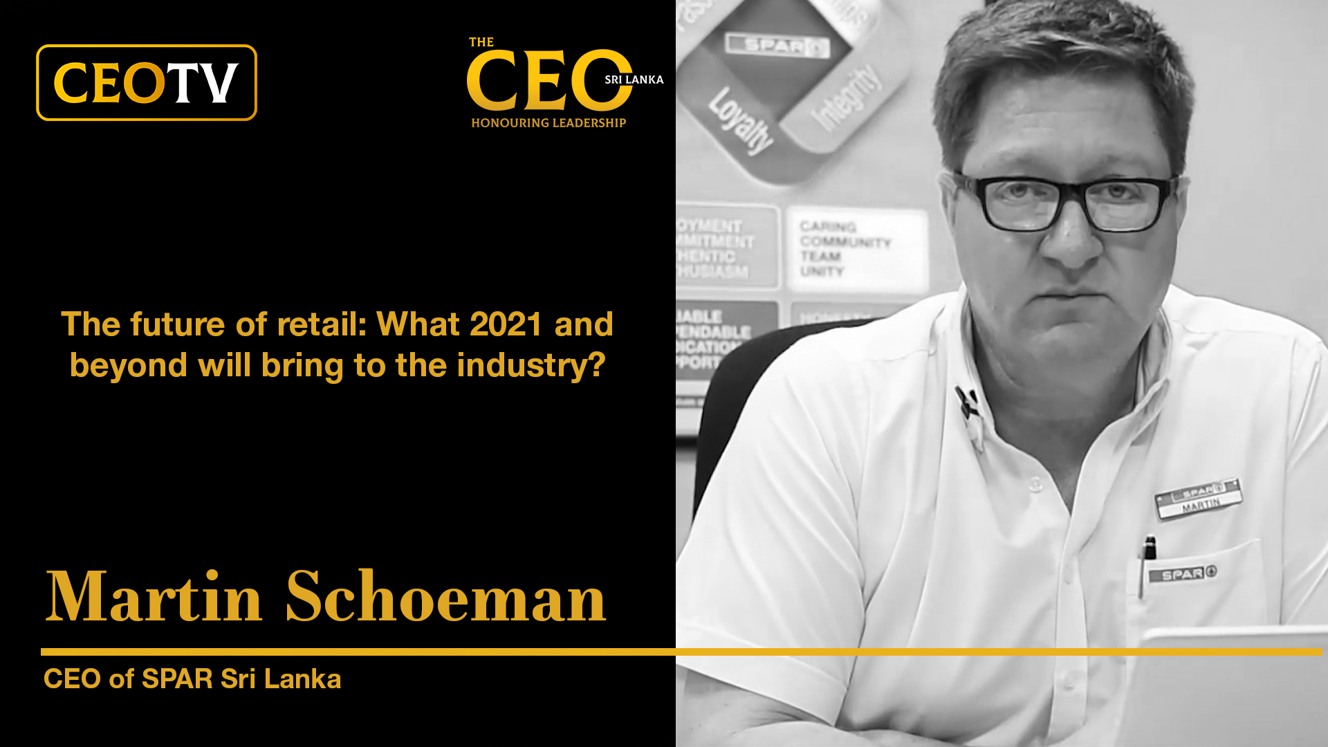 CEO TV – An interview with Mr. Martin Schoeman, the CEO of SPAR Sri Lanka