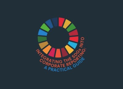 Integrating the SDGs into Corporate Reporting: Practical Guide