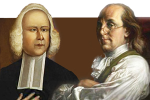 FRANKLIN AND WHITEFIELD: The Immovable Donor Meets the Irresistible Fundraiser