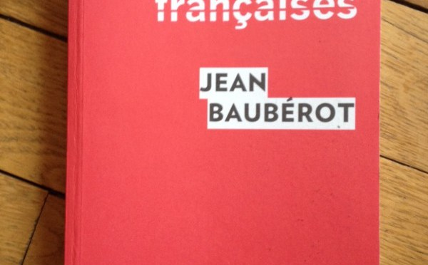 Les 7 laïcités françaises de Jean Baubérot