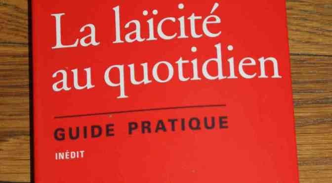 La Laïcité au quotidien de Régis DEBRAY et Didier LESCHI
