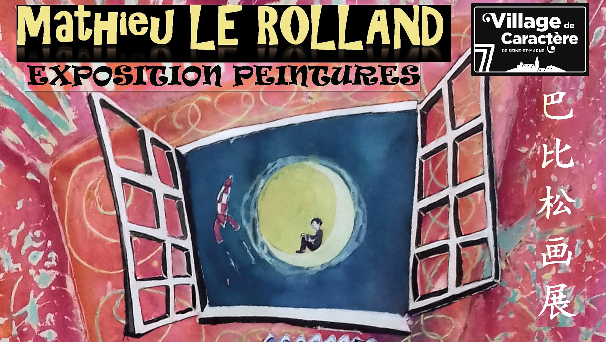Mathieu le Rolland, EXPO à Barbizon, dès demain…