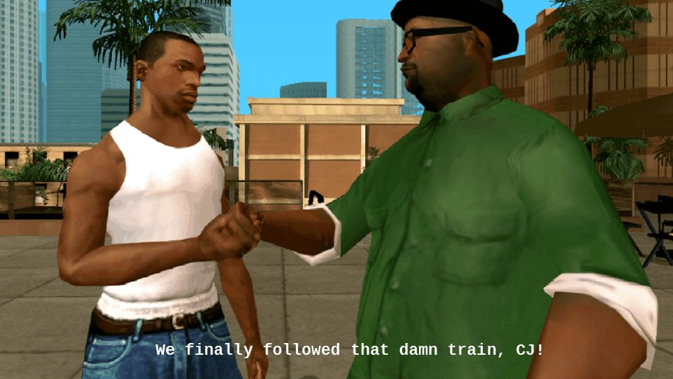 All You Had To Do Was Follow The Damn Train Cj The Only Action
