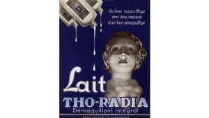 """En la década de 1920, el radio era un aditivo popular para muchos productos cotidianos. Este es un anuncio francés para el suero limpiador """"Tho-Radia"""", 1938."""