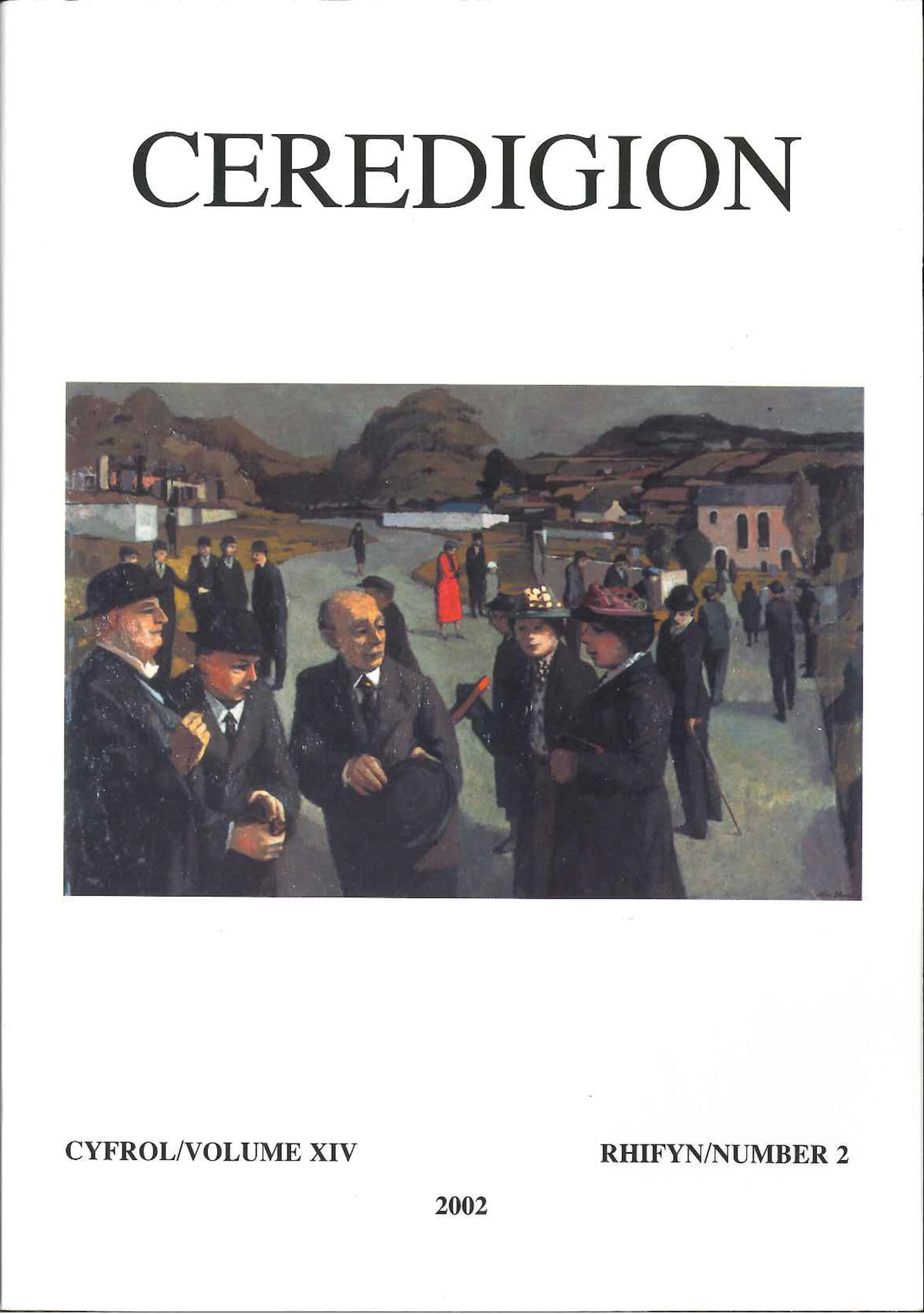 Ceredigion Journal of the Ceredigion Historical Society Vol XIV, No 2 2002 - ISBN 0069 2263