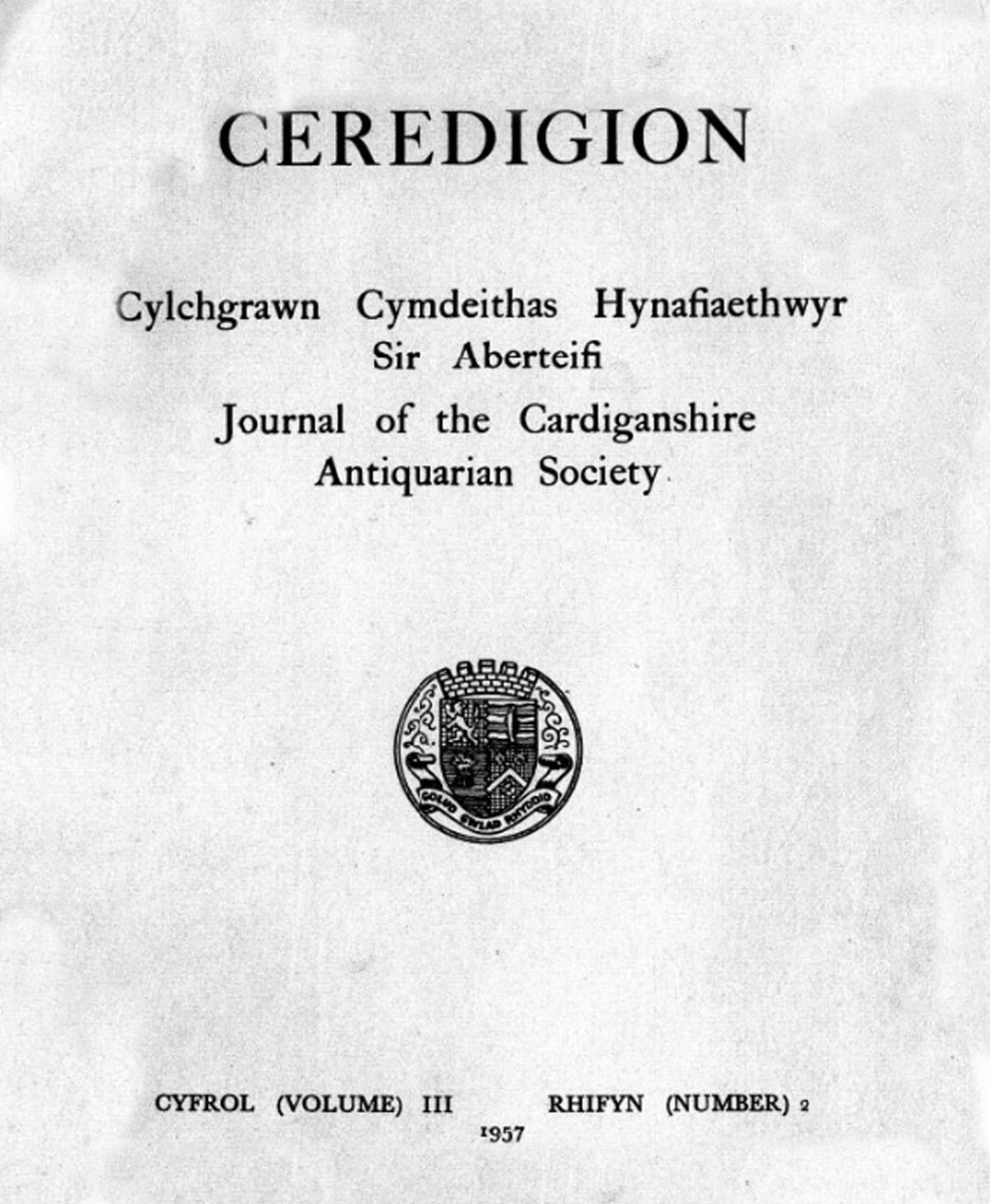 Ceredigion – Journal of the Cardiganshire Antiquarian Society, 1957 Vol III No 2