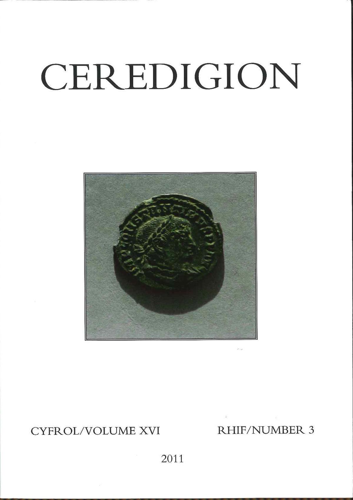 Ceredigion - Cylchgrawn Cymdeithas Hanes Ceredigion, Cyfrol XVI, Rhifyn 3, 2011 - ISBN 0069 2263
