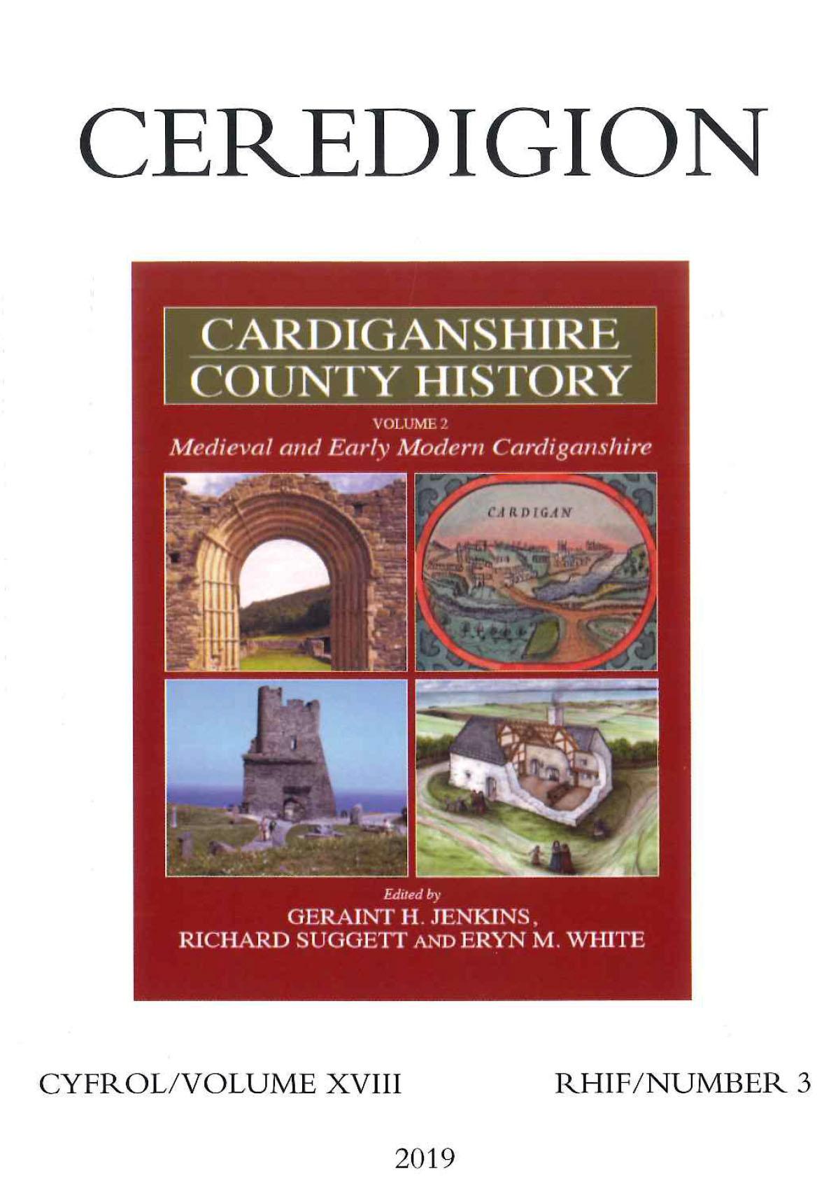 Ceredigion Historical Society - Ceredigion 2019 - Volume XVIII Number 3