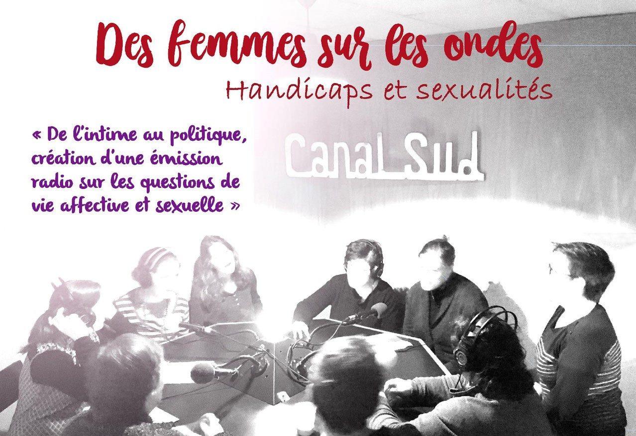 Handicaps et sexualités : des femmes sur les ondes !