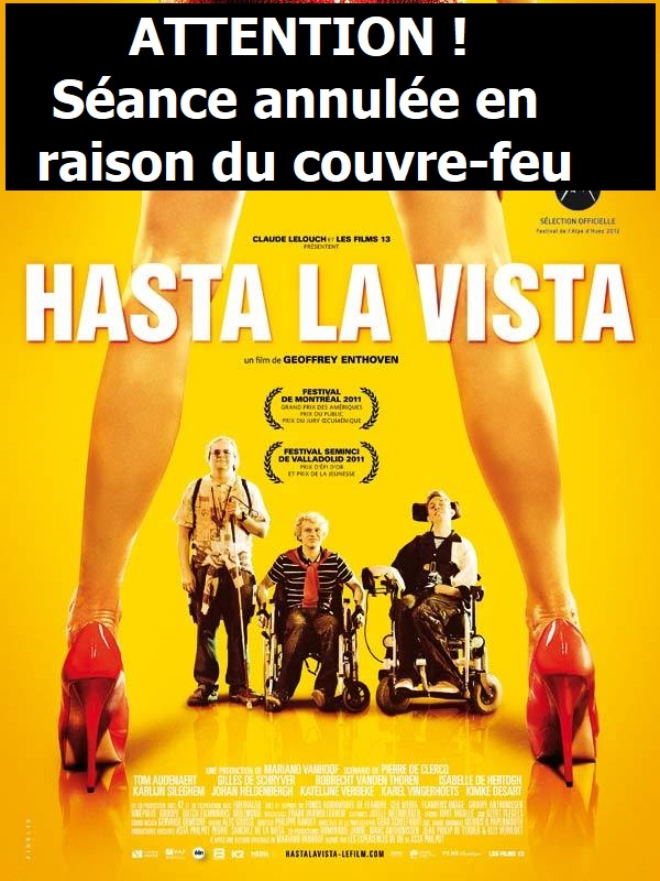 "Projection annulée du Film ""Hasta La Vista"" à Lyon"