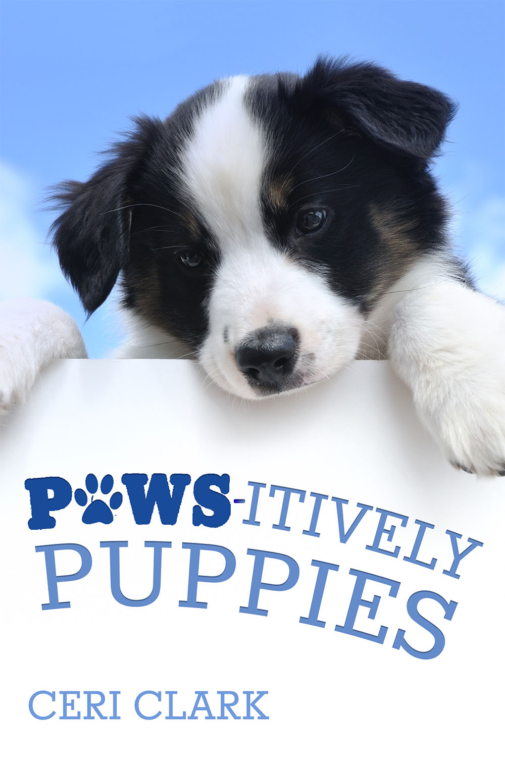 Pawsitively Puppies: The Secret Personal Internet Address & Password Log Book for Puppy & Dog Lovers