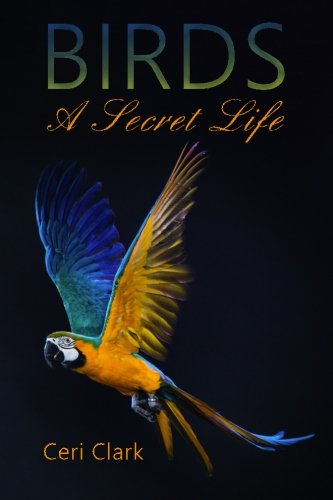 Birds A Secret Life: A disguised password book and personal internet address log for bird lovers (Disguised Password Book Series)