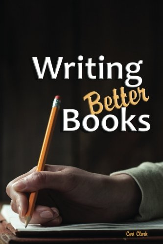 Writing Better Books: A Disguised Password Keeper and Organizer for Writers and Authors (Disguised Password Book Series)
