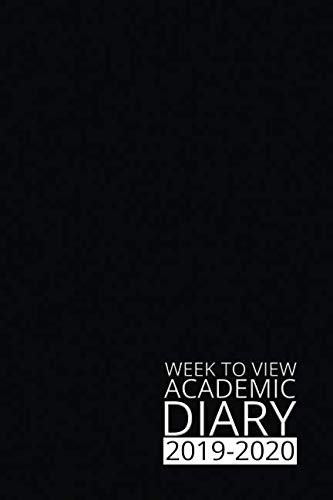 Week to View Academic Diary 2019-2020: Black Weekly Diary for 2019-2020, Week to View (September to August) Planner (6×9 inch) (Clark Diaries & Journals)