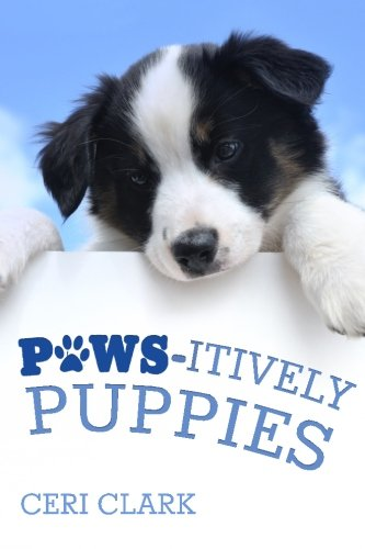 Paws-itively Puppies: The Secret Personal Internet Address & Password Log Book for Puppy & Dog Lovers (Disguised Password Book Series) (Volume 2)