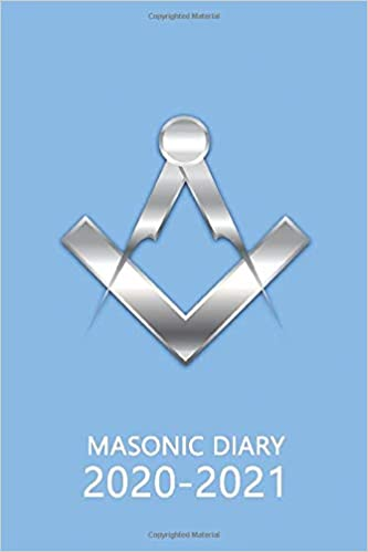 Masonic Diary 2020-2021: The 16 Month Light Blue Freemason Diary for 2020-2021, Week to View (September 2020 to December 2021) Planner (4×6 inch) (Freemason Diaries 2020-2021)