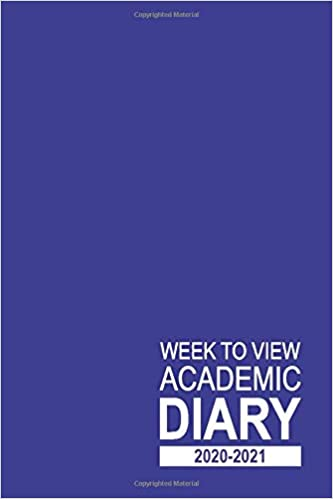 Week to View Academic Diary 2020-2021: 16 Month Blue Weekly Diary for 2020-2021, Week to View (September 2020 to December 2021) Planner (6×9 inch) (2020-2021 16-Month Week to View Diaries)