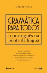 Gramática para Todos: o Português na Ponta da Língua (Lisboa, Guerra e Paz, 2019). Os aspectos essenciais da gramática da língua.
