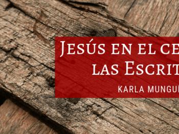Jesús en el centro de las Escrituras
